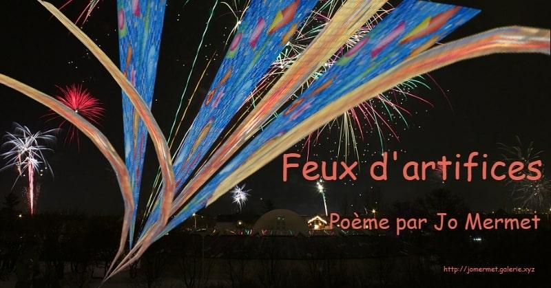Feux d' artifice - Poème par Jo Mermet