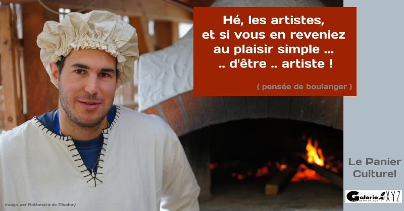 Hé, les artistes, et si on en revenait au plaisir simple d'être artiste !