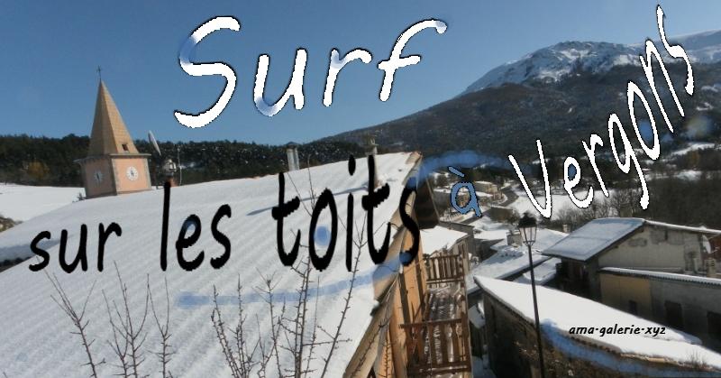 Surf sur les toits à Vergons ! par Ama