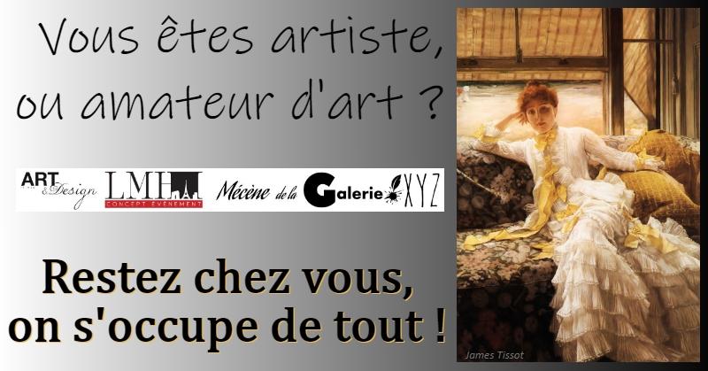 L'art, cette passion irrésistible !