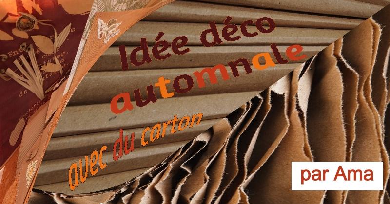 Idée Déco Automnale avec du carton